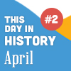 This Day in History for Seniors: April - 2nd Edition